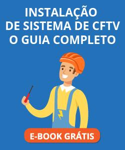 CTA_Instalação-de-sistema-CFTV-o-guia-completo_